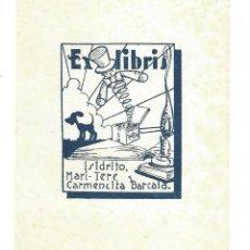Arte: EX- LIBRIS INFIANTIL.- ISIDRITO, MARI- TERE CARMENCITA BARCALA. DIBUJADO POR CORIN. Lote 141246342