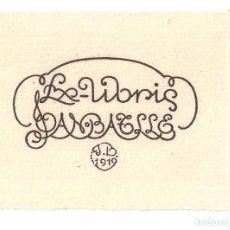 Arte: EX- LIBRIS.- JOAN BATLLE. MODERNISTA- 1910. Lote 141802518