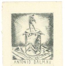 Arte: EX- LIBRIS. GRABADO.- ANTONIO DALMAU. Lote 141807798