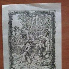 Arte: EX LIBRIS REPRODUCCIO DÚN AIGUAFORT DE R. CASALSY VERNIS PARA JOSEP MONSALVATJE. Lote 143022114