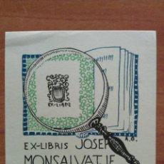 Arte: EX LIBRIS DE A.G. A JOSEP MONSALVATJE. Lote 143030982