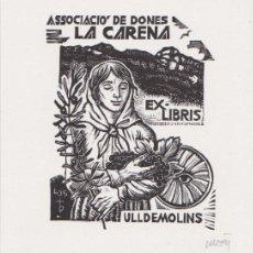 Art: EX-LIBRIS DE ORIOL Mª DIVI PER ASSOCIACIÓ DONES LA CARENA, ULLDEMOLINS - 1997 - (FIRMAT A LLAPIS) . Lote 143687826