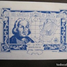 Arte: EX LIBRIS-DOMINGO OTAL CORTES-CANO-VER FOTOS-(X-2416). Lote 146284662