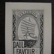 Arte: EX LIBRIS-PAUL FAVOUR-VER FOTOS-(X-2423). Lote 146285982