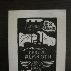 Arte: EX LIBRIS-CARLA ALMROTH-T.B.-VER FOTOS-(X-2428). Lote 146287702