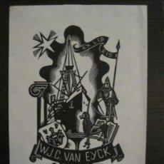 Arte: EX LIBRIS-W.J.C.VAN EYCK-VER FOTOS-(X-2429). Lote 146287934