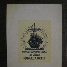 Arte: EX LIBRIS-MANUEL A. ORTIZ-VER FOTOS-(X-2431). Lote 146288818