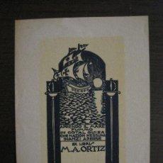 Arte: EX LIBRIS-M.A. ORTIZ-VER FOTOS-(X-2432). Lote 146289034