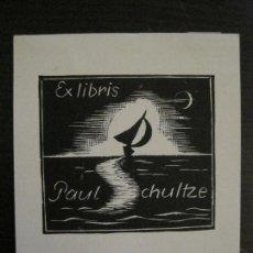 Arte: EX LIBRIS-PAUL CHULTZE-VER FOTOS-(X-2445). Lote 146291378
