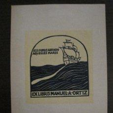 Arte: EX LIBRIS-MANUELA ORTIZ-VER FOTOS-(X-2485). Lote 147064050