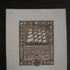 Arte: EX LIBRIS-NOVA REVISTA D'EXPORTACIO-VER FOTOS-(X-2487). Lote 147064366