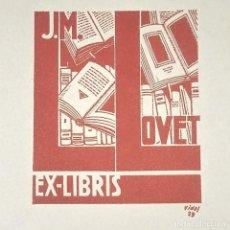 Arte: EX-LIBRIS J.M LLOVET EX-LIBRIS 6 X 5 CM SOBRE PAPEL DE 15 X 11 CM VIDAL 1929. Lote 147720070