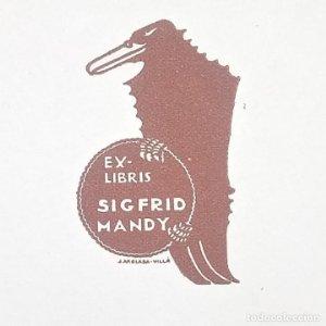 Ex-libris Sigfrid Mandy EX-LIBRIS 5 x 3 cm papel de 10 x 8 cm J. Anglada Villa