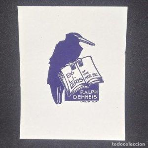 Ex-libris Ralph Denneis EX-LIBRIS 5 x 3,5 cm papel de 9,5 x 7,5 cm J. Anglada Villa