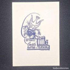 Arte: EX-LIBRIS CONCHITA BATLLE I TEJEDOR EX LIBRIS 6 X 4,5 CM PAPEL DE 10 X 7,5 CM J. ANGLADA VILLA 1940. Lote 147722170