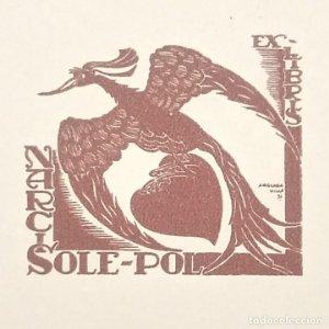 Ex-libris Narcis Sole-Pol Ex libris 4 x 4,5 cm en papel de 9,5 x 8 cm J. Anglada Villa 1934