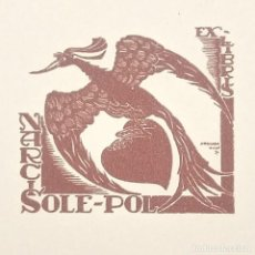 Arte: EX-LIBRIS NARCIS SOLE-POL EX LIBRIS 4 X 4,5 CM EN PAPEL DE 9,5 X 8 CM J. ANGLADA VILLA 1934. Lote 147746862