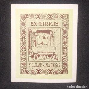 Ex-libris F. Castany - Saladrigas Ex libris 7 x 5,5 cm