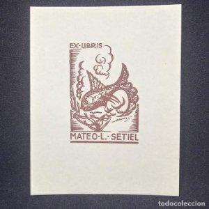 Ex-libris Mateo L. Setiel Ex libris 5 x 3,5 cm en papel de 9,5 x 7,5 cm