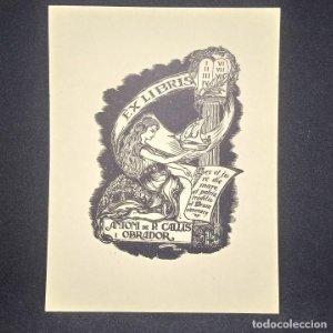 Ex-libris Antoni de P. Callis i Obrador Ex libris 10 x 7 cm en papel de 14 x 11 cm