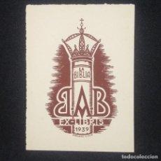 Arte: EX-LIBRIS B A B 1939 EX LIBRIS 7 X 4 CM EN PAPEL DE 8,5 X 6.5 CM J. ANGLADA I VILLA. Lote 147753190