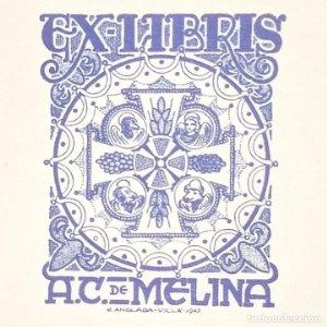 Ex-libris A.C. de Melina Ex libris 6 x 4,5 cm en papel de 10,5 x 7.5 cm J. Anglada i Villa