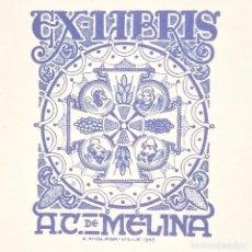 Arte: EX-LIBRIS A.C. DE MELINA EX LIBRIS 6 X 4,5 CM EN PAPEL DE 10,5 X 7.5 CM J. ANGLADA I VILLA. Lote 147753374