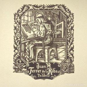 Ex-libris Juan A. Ferrer de la Riba 10,5 x 8,5 cm en papel de 19 x 13,5 Vidal
