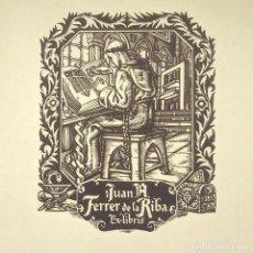 Arte: EX-LIBRIS JUAN A. FERRER DE LA RIBA 10,5 X 8,5 CM EN PAPEL DE 19 X 13,5 VIDAL. Lote 147755610
