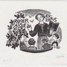 Arte: EX-LIBRIS DE ORIOL Mª DIVI PARA ROSER ALGUÉ – 1998 - (FIRMADA A LAPIZ). Lote 147884342