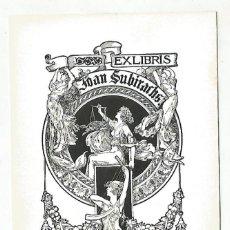 Arte: EX LIBRIS MODERNISTA EXLIBRIS JOAN SUBIRACHS ILUSTRADOR ALEXANDRE DE RIQUER. Lote 153505922