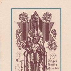 Arte: EX-LIBRIS DE JOSEP DE RIQUER PARA ANGEL BATLLE Y TEJEDOR . Lote 154411122