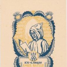 Arte: EX-LIBRIS DE J ANGLADA VILA PARA ANGEL BATLLE Y TEJEDOR - 1951. Lote 154649690