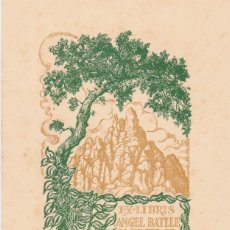 Arte: EX-LIBRIS DE JOAN ANGLADA VILA PARA ANGEL BATLLE Y TEJEDOR - 1951 . Lote 154651526