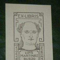 Arte: EXLIBRIS FS - PARA LUIS MARTINEZ BUENO - BAROJA AZORIN. Lote 157959110