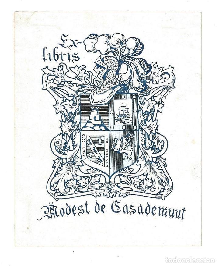 EX- LIBRIS.- MODEST DE CASADEMUNT. DIBUJADO POR CASADEMUNT (Arte - Ex Libris)
