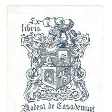 Arte: EX- LIBRIS.- MODEST DE CASADEMUNT. DIBUJADO POR CASADEMUNT. Lote 158275218