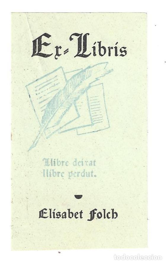 EX- LIBRIS.- ELISABET FOLCH. LLIBRE DEIXAT... LLIBRE PERDUT. (Arte - Ex Libris)