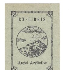 Arte: EX- LIBRIS.- ANGEL ARGÜELLES. Lote 158277606