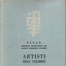 Arte: ARTISTI DELL EXLIBRIS IV (PORTO, 1978) CON 124 EXLIBRIS ORIGINALES ENCARTADOS - EDICIÓN NUMERADA. Lote 158555282