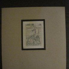 Arte: EX LIBRIS-GRABADO AGUAFUERTE ORIGINAL-MAURICE HEWLETT-VER FOTOS-(X-2538). Lote 161693218