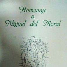 Arte: CÓRDOBA HOMENAJE A MIGUEL DEL MORAL. Lote 162292250