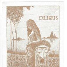 Arte: EX- LIBRIS.- M. GRAS VILA. DIBUJADO POR JULIBERT I GUAL- 1919. Lote 166152018