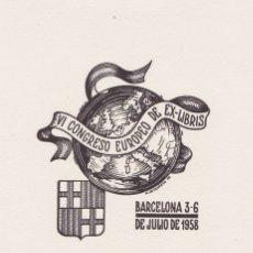 Arte: EX-LIBRIS DE MERCEDES DE OLAÑETA I CANICIO PARA EL VI CONGRESO EUROPEO DE EX-LIBRIS 1958. Lote 171599309