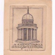 Arte: EX LIBRIS : ACADEMIA ESPAÑOLA DE BELLAS ARTES EN ROMA: GRABADO CALCOGRÁFICO DE TEMA ARQUITECTÓNICO.. Lote 176509670