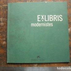 Arte: CATÁLOGO DE EX LIBRIS MODERNISTAS. Lote 180995366