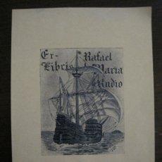 Arte: EX LIBRIS-RAFAEL MARIA RADIO-BARCO-VER FOTOS-(X-2615). Lote 182322763