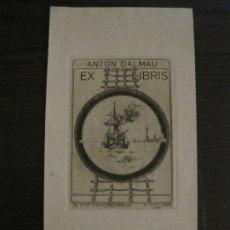 Arte: EX LIBRIS BARCO-ANTON DALMAU-AGUAFUERTE-R CASALS Y VERNIS-VER FOTOS-(X-2637). Lote 182324898
