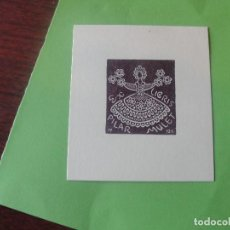 Arte: EX LIBRIS PARA PILAR MULET - IMPECABLE ESTADO - ENVIO GRATIS. Lote 183406253