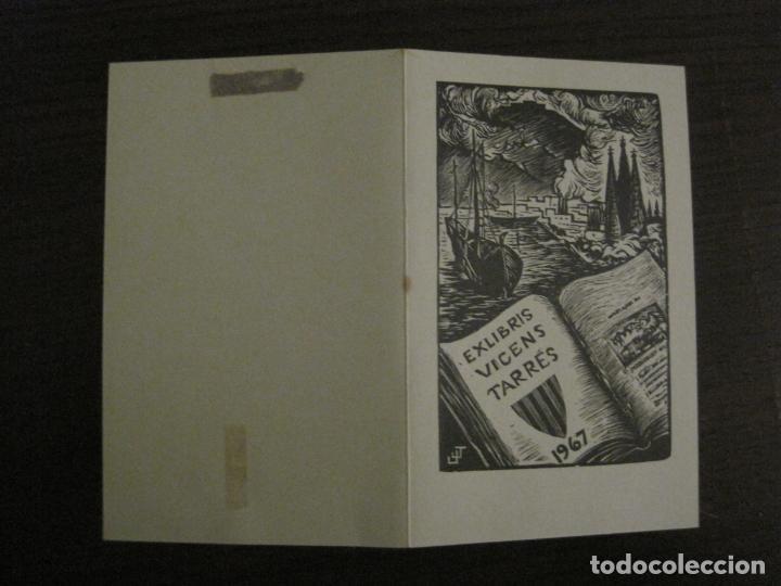 Arte: EX LIBRIS-VICENS TARRES 1967-VER FOTOS-(X-2659) - Foto 3 - 183710721
